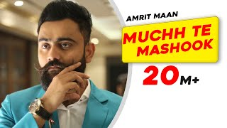 Muchh Te Mashook (Full Song) - Amrit Maan | JSL | Latest Punjabi Songs 2015 | Speed Records