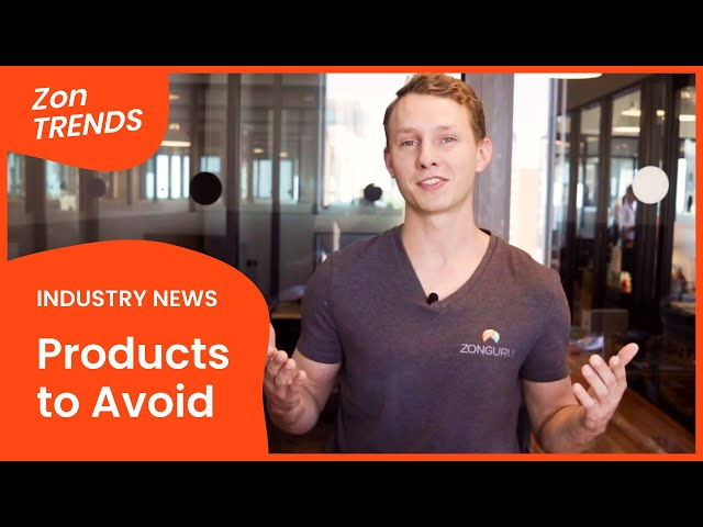 Products You SHOULDN'T Sell on Amazon 🚫 #ZonTRENDS Amazon News for Sellers