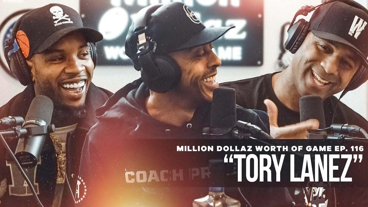 Tory Lanez: Million Dollaz Worth of Game Ep. 116