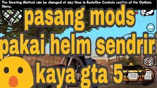 Mod pakai helm sendiri kyk gta 5|MoD GTA sa AndroiD