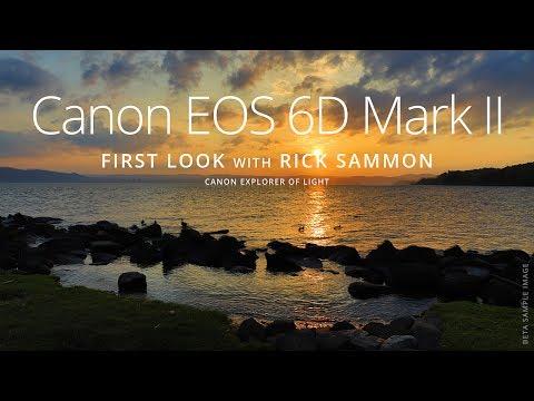 CANON EOS 6D MARK II: First Look with Rick Sammon, Canon Explorer of Light