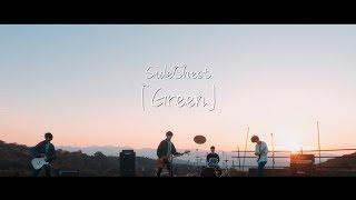 SideChest【Green】Music Video