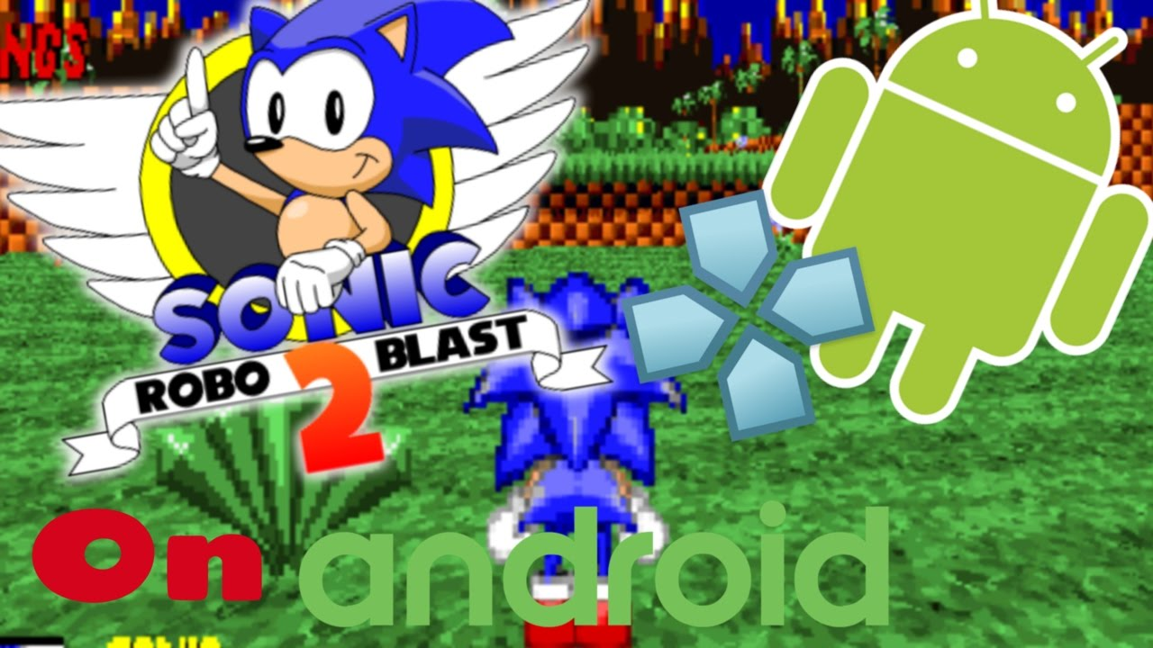 Robo download sonic blast 2 android Save changing