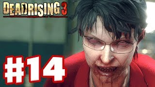 Dead Rising 3 - Gameplay Walkthrough Part 14 - Zombie President (Xbox One Day One 2013)