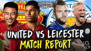 Manchester United 2-1 Leicester City | Match Report & Player Ratings