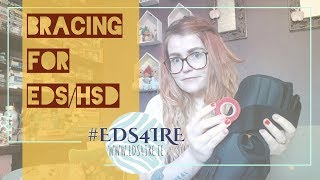Bracing for Ehlers-Danlos Syndrome/ Hypermobility Spectrum Disorder