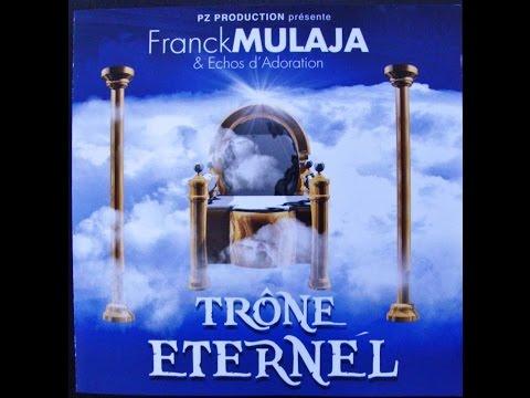 Franck Mulaja - Trône Éternel (album complet) | Worship Fever Channel