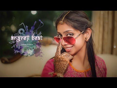 Angrezi Beat | Lip Dub | Feb 2016 | Gurinder Singh Productions