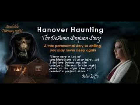 Darkness Radio The Hanover Haunting with DeAnna Simpson & Joni Mayhan Host Dave Schrader 2/9/2020