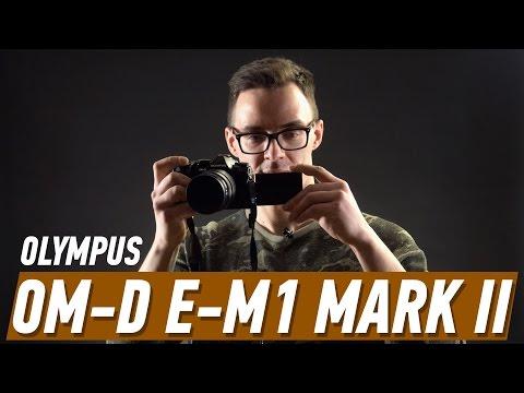 OLYMPUS OM-D E-M1 MARK II: ВЖУХ, И НОВЫЙ ФЛАГМАН
