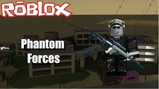 Roblox | Phantom Forces / MY K.D!
