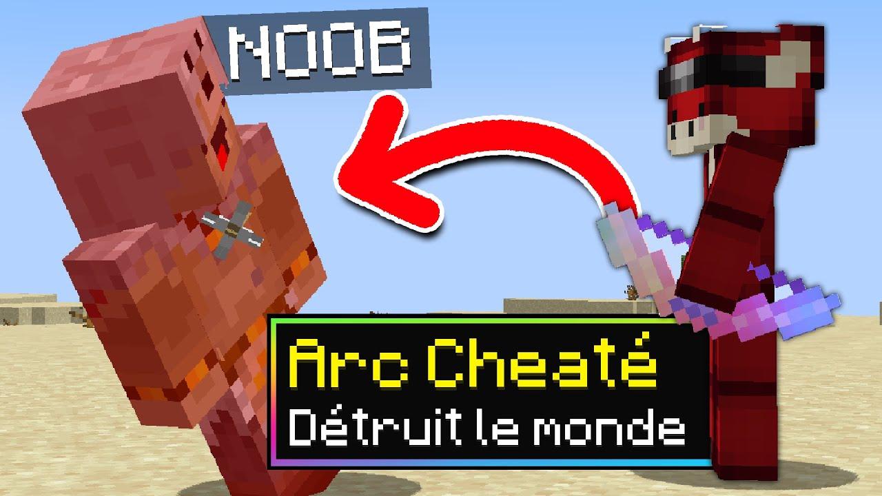 J'ai troll un Noob avec des Arcs Cheaté sur Minecraft