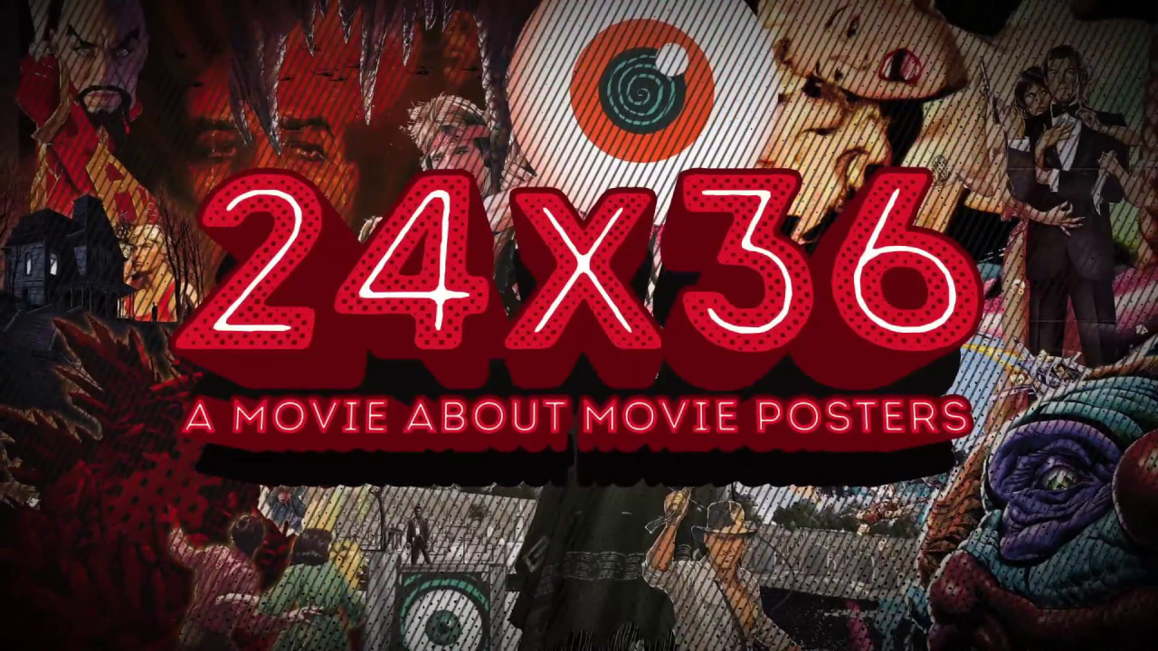 24x36 a movie about movie posters 2016 trailer paul ainsworth dave alexander andrea alvin