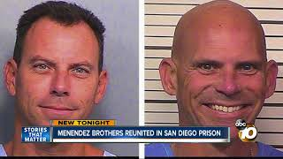 Menendez brothers reunited in San Diego prison