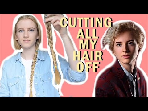 I cut ALL my hair off  Androgynous haircut  Donating all my hair to charity