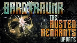 "Barotrauma: ""Rusted Remnants"" Update now live!"