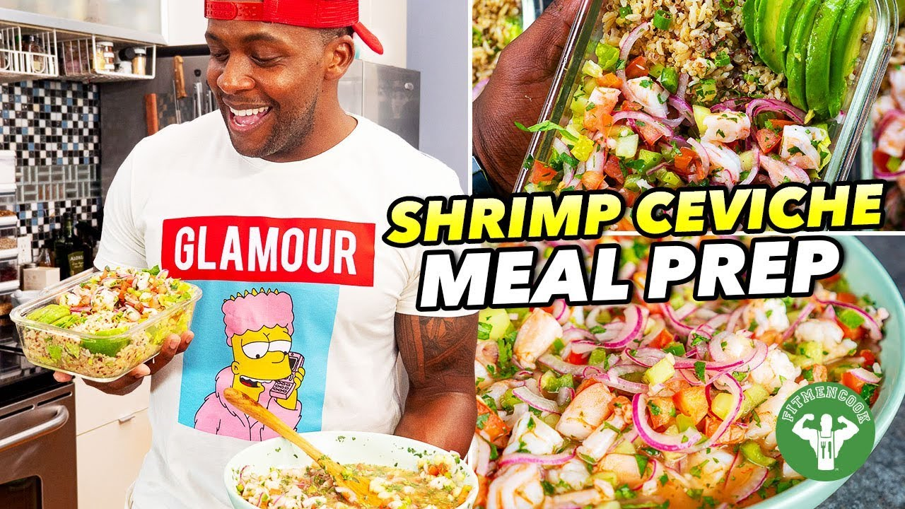 Healthy Shrimp Ceviche Recipe Meal Prep