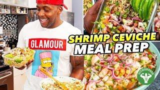 Healthy Shrimp Ceviche Recipe Meal Prep