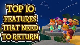 Animal Crossing New Horizons TOP 10 FEATURES THAT NEED TO RETURN