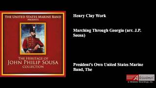 Henry Clay Work, Marching Through Georgia (arr. J.P. Sousa)