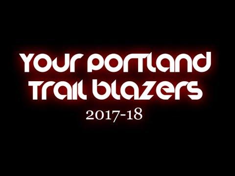 Portland Trail Blazers 2017-18 - Roof on Fire