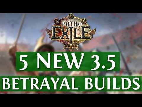 5 NEW Path Of Exile Betrayal Builds (PoE Builds 3.5 2019)