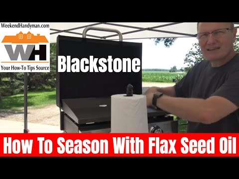 How to Season BlackStone Griddle With Flax Seed Oil Demonstration | Weekend Handyman
