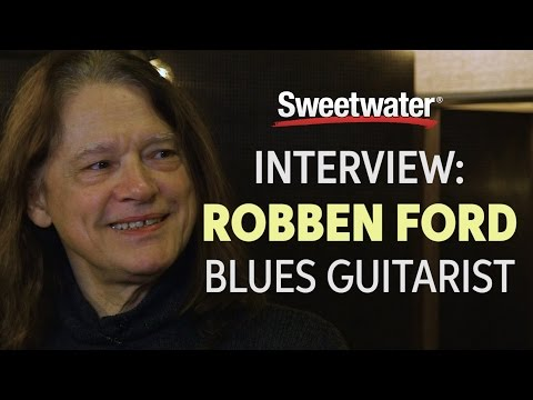 Robben Ford Interviewed by Sweetwater