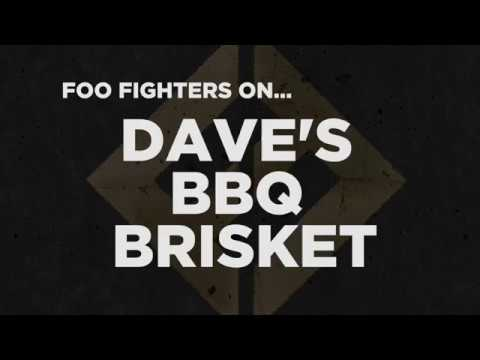 Foo Fighters on Dave's BBQ Brisket
