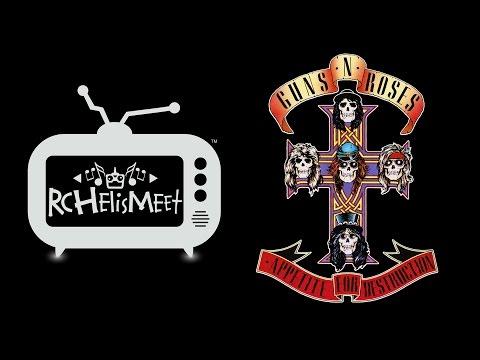 RC Helis Meet Guns N' Roses- Appetite For Destruction