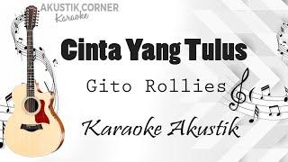 cinta yang tulus - Gito Rollies (Karaoke Akustik)