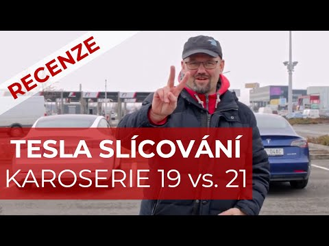 TESLA KVALITA SLICOVANI 2019 vs. 2021