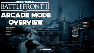Arcade Mode Overview and Gameplay | Star Wars Battlefront 2