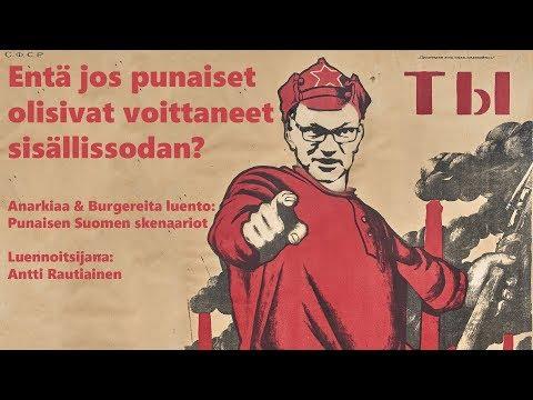 Mitä jos punaiset olisivat voittaneet Suomen sisällissodan?