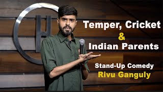 Temper, Cricket & Indian Parents | Stand Up Comedy by Rivu Ganguly #standupcomedy #standup #newvideo