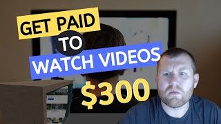 HOW TO GET PAID TO WATCH VIDEOS - MAKE $300 A DAY WATCHING VIDEOS ONLINE IN 2019