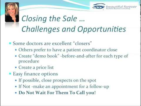 Aesthetic Business - What Women Want- Part 9 - Closing the Sale