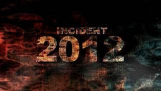 Incident 2012 promo