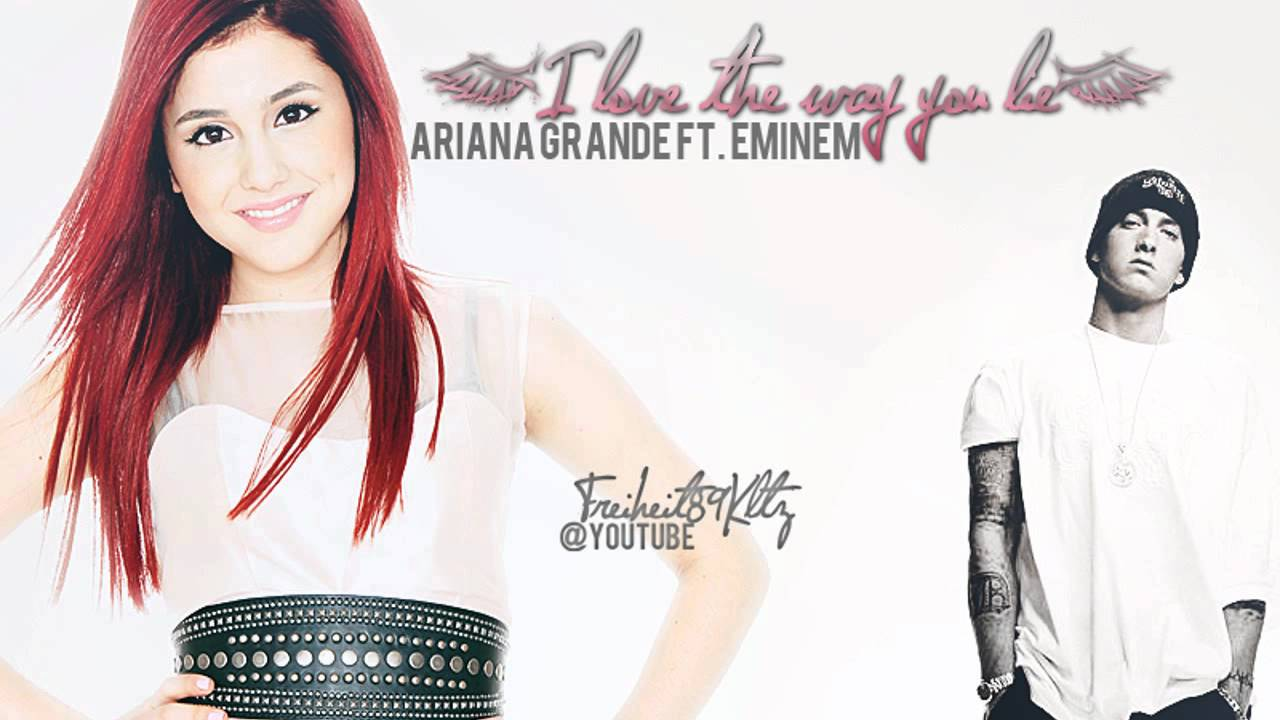 Ariana Grande Ft Eminem Love The Way You Lie With Download Link