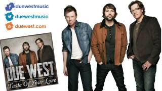 due west taste of your love official streaming preview