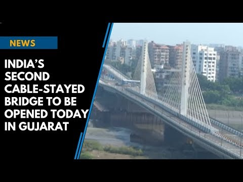 India's second cable-stayed bridge to be opened today in Gujarat