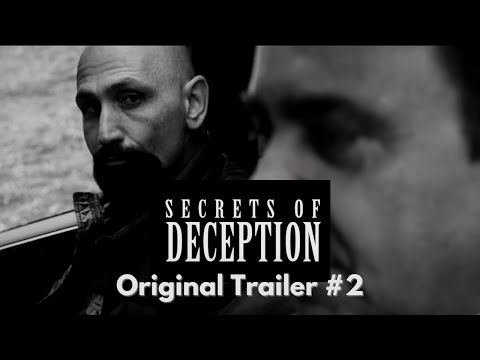 """Secrets of Deception"" - Original Trailer #2"