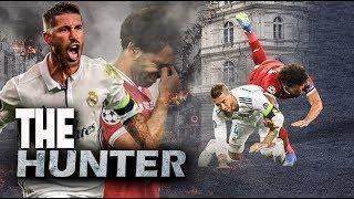 Video Sergio Ramos - The Hunter Man● Bad Boy and Angry Moments ● New download MP3, 3GP, MP4, WEBM, AVI, FLV Agustus 2018