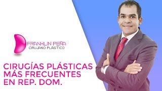Cirugías plásticas más frecuentes en República Dominicana