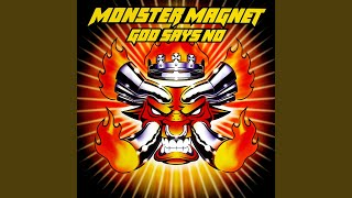 Provided to YouTube by UMG 1970 · Monster Magnet God Says No ℗ ℗ 20...