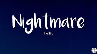 Halsey - Nightmare (Lyrics Video)