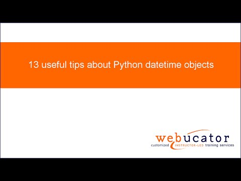 13 useful tips about Python datetime objects