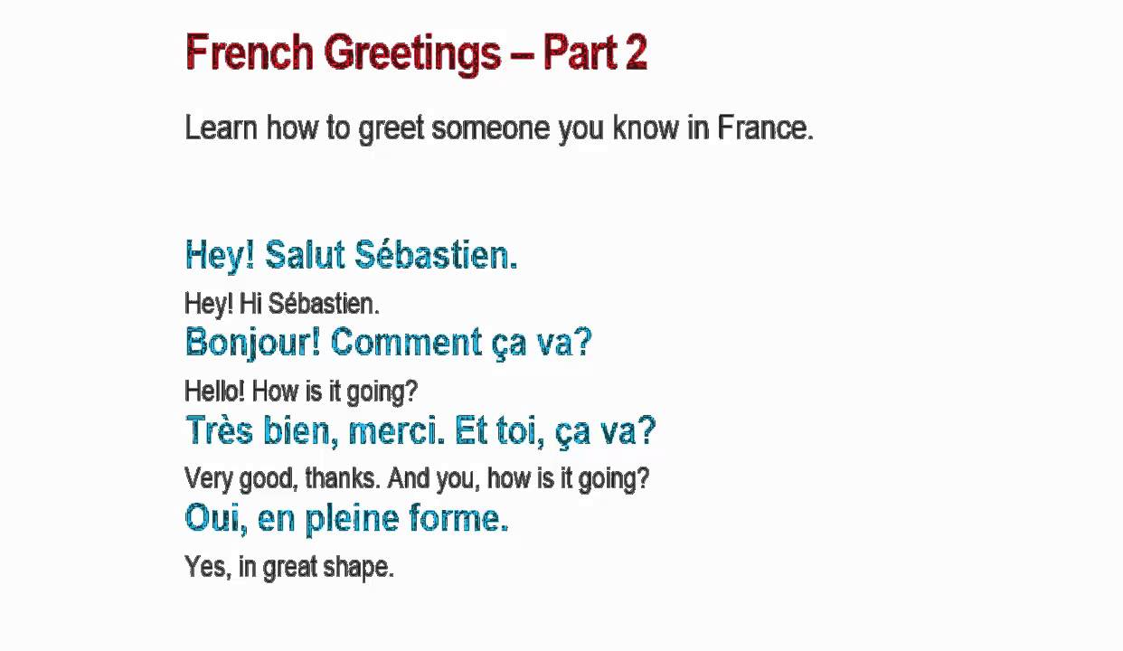 Lerning french online greeting french part 1 2 youtube lerning french online greeting french part 1 2 m4hsunfo