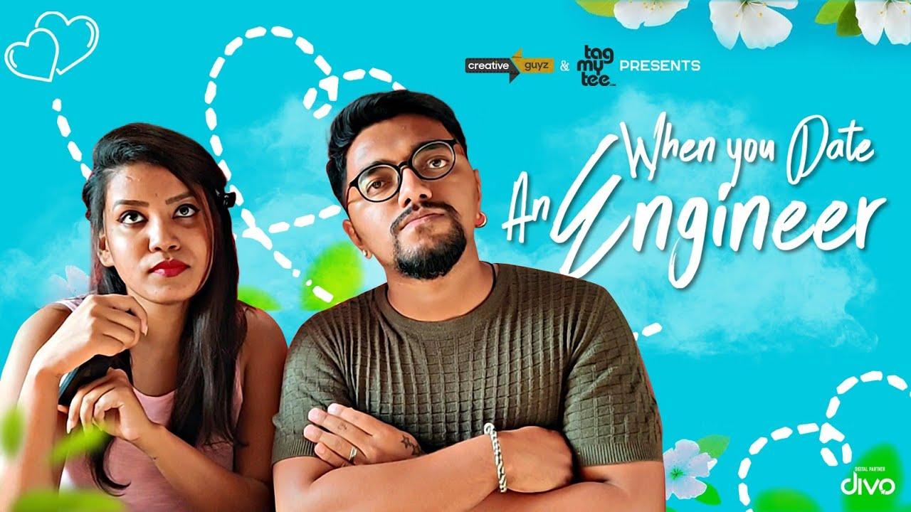 When You Date An Engineer | Ft. Dhanush Raj & Rachitha Shetty | Creative Guyz