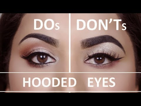 HOODED, DROOPY EYES | DOS AND DON'TS
